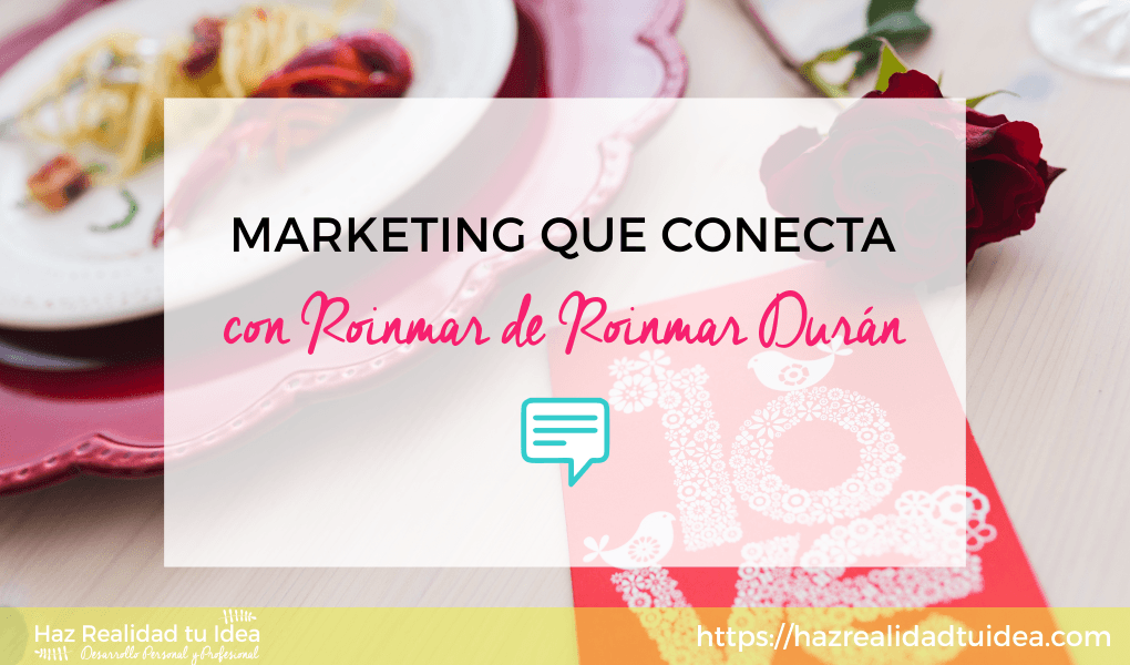 marketing que conecta roinmar
