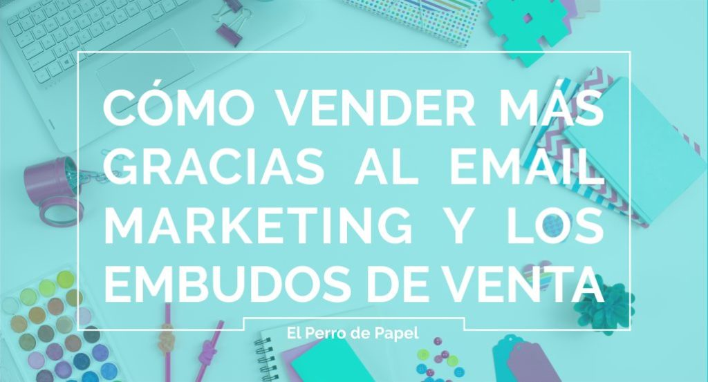 vender-mas-embudos-venta-email-marketing