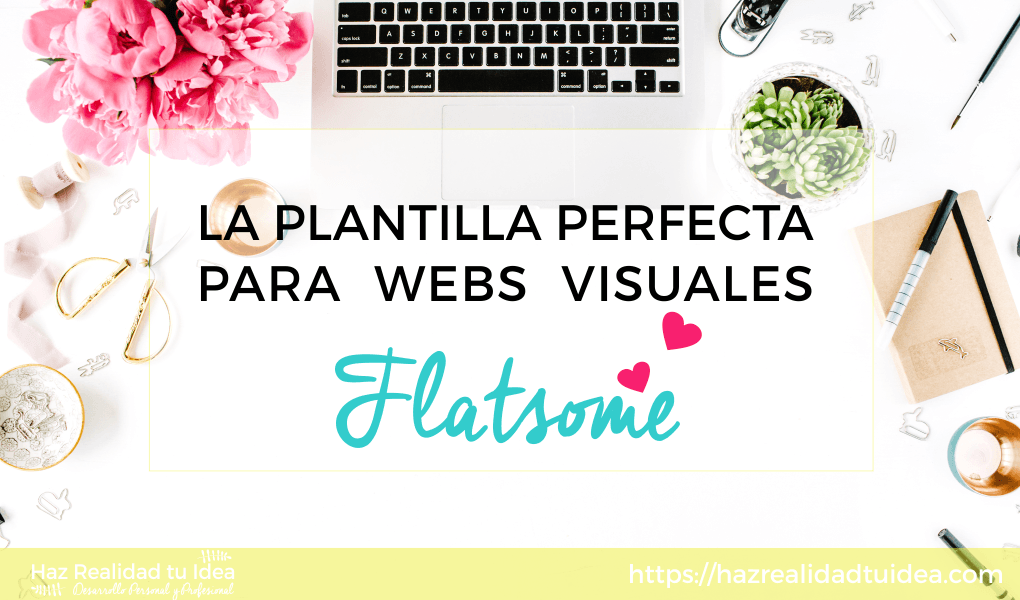 Flatsome: mi plantilla favorita para webs creativas y visuales de wordpress