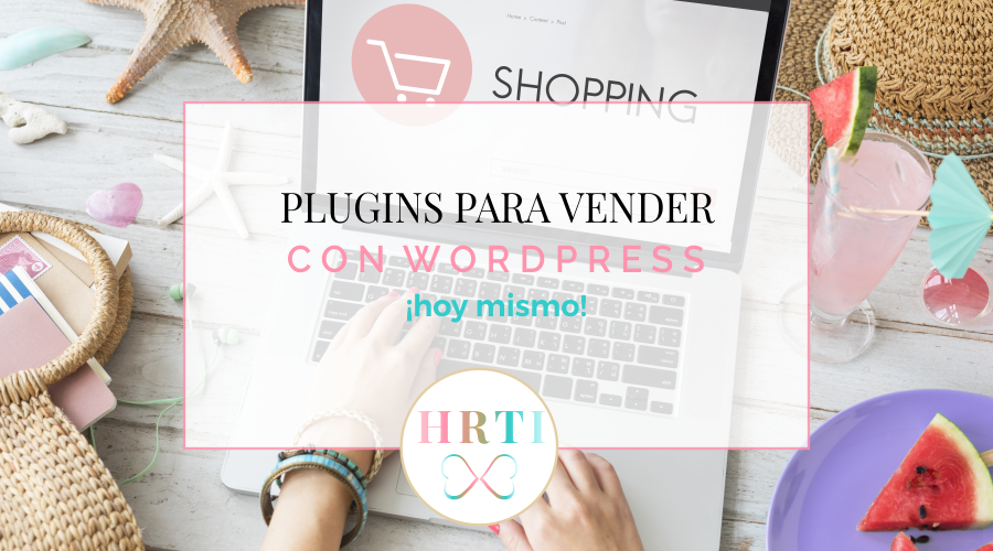Plugins para Vender desde tu Web en WordPress